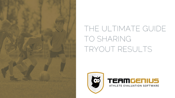 Football winning youth coaching the ultimate guide to sharing tryout results guest post from teamgenius fandeluxe Choice Image